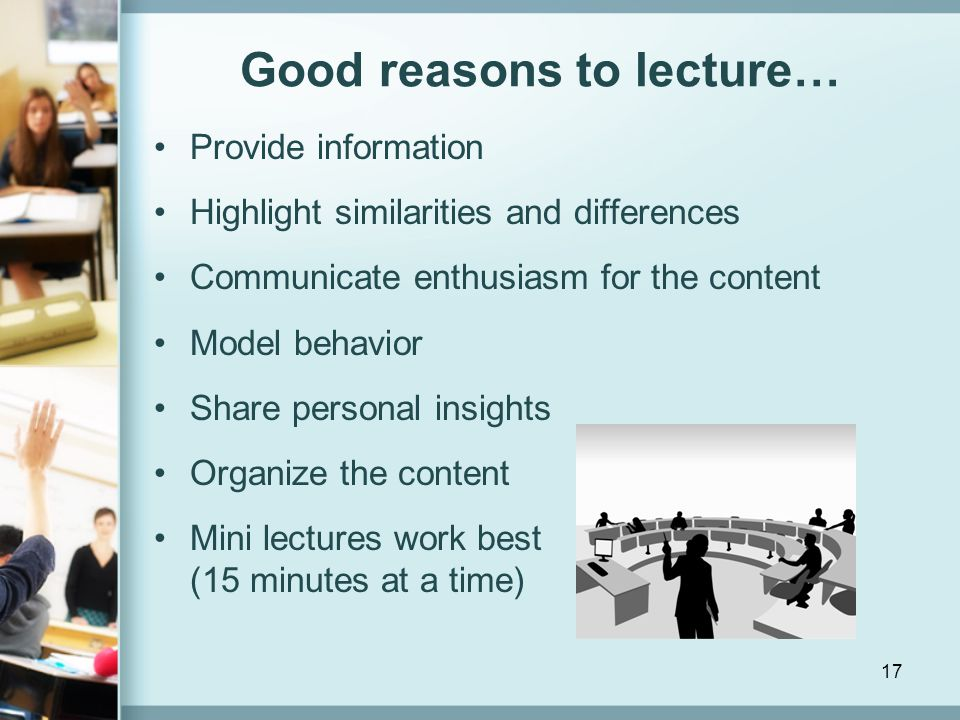 Good reasons to lecture…