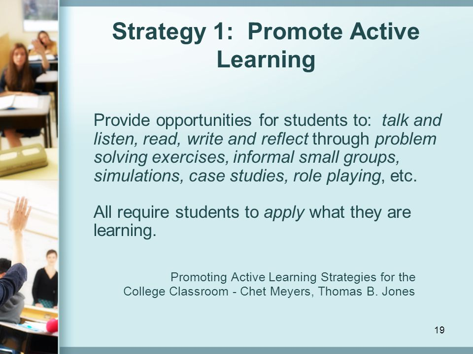Strategy 1: Promote Active Learning