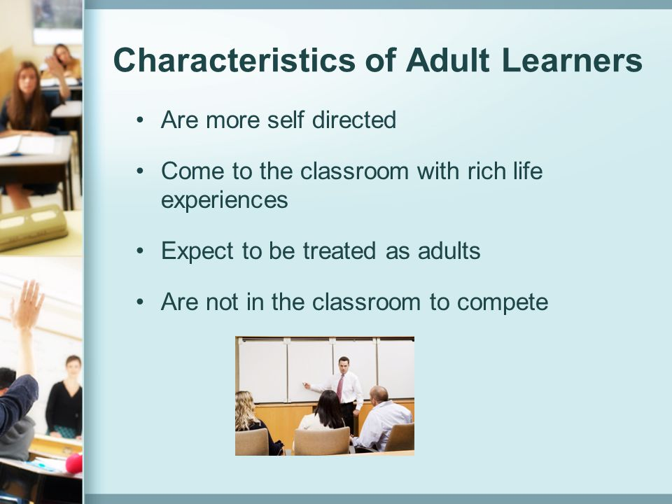 Characteristics of Adult Learners