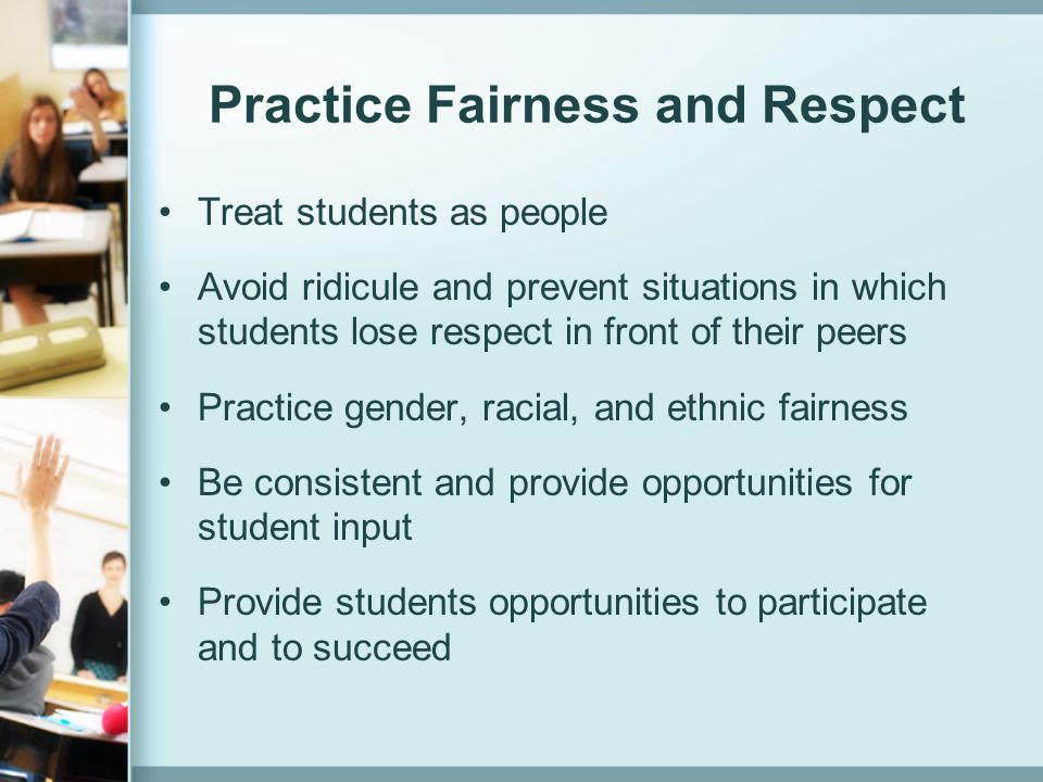 Practice Fairness and Respect