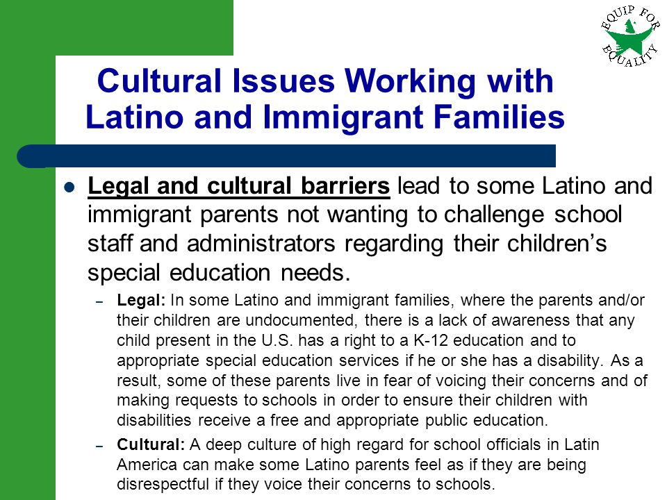 Cultural Issues Working with Latino and Immigrant Families