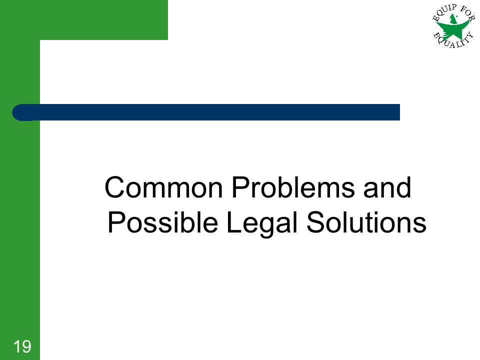 Common Problems and Possible Legal Solutions
