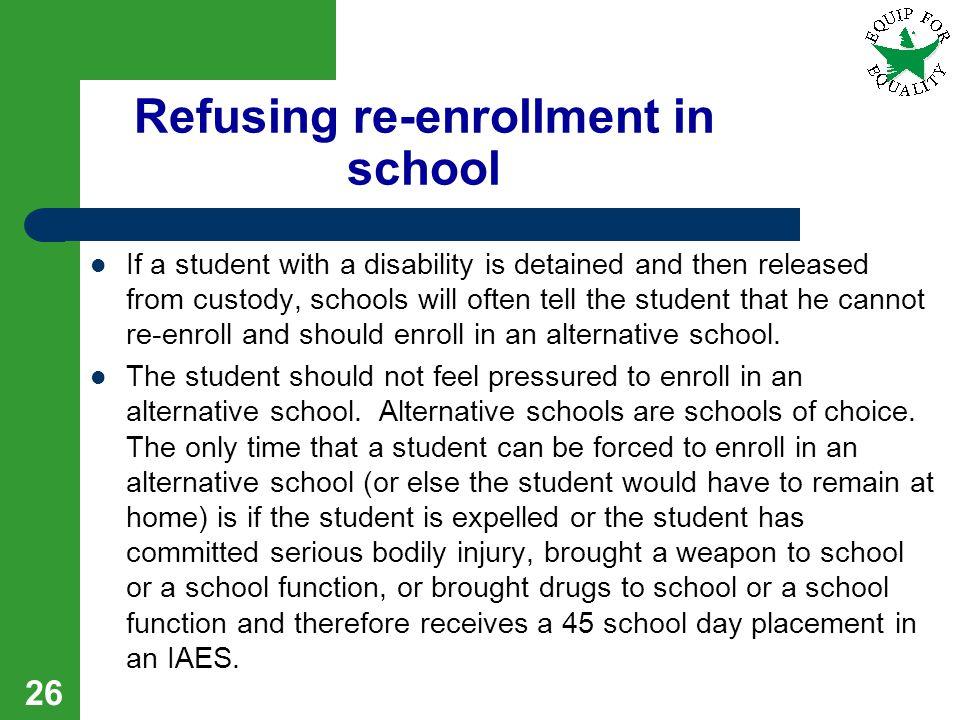 Refusing re-enrollment in school