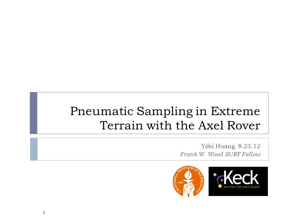 Pneumatic Sampling in Extreme Terrain with the Axel Rover