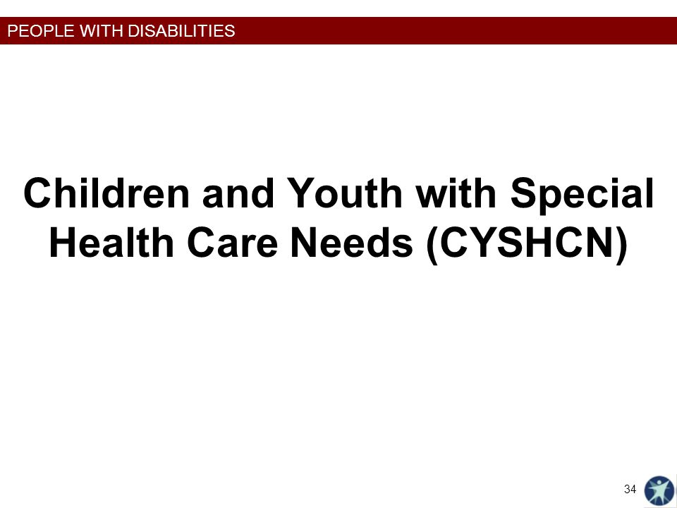 Children and Youth with Special Health Care Needs (CYSHCN)