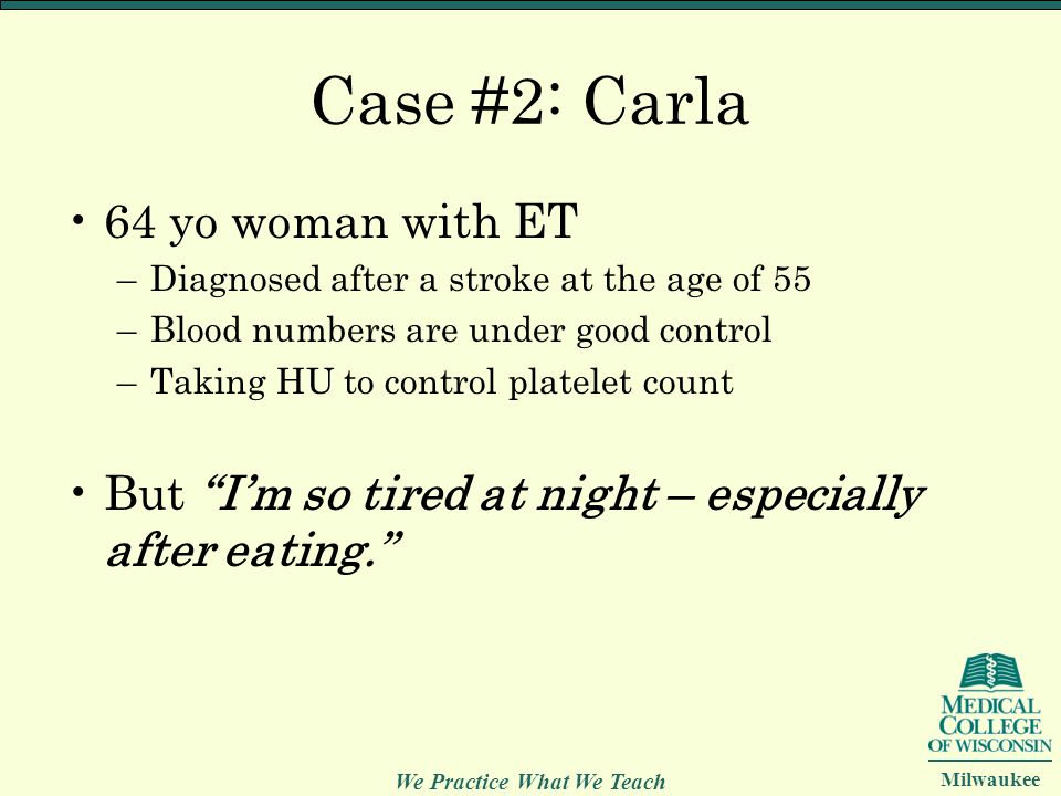 Case #2: Carla 64 yo woman with ET