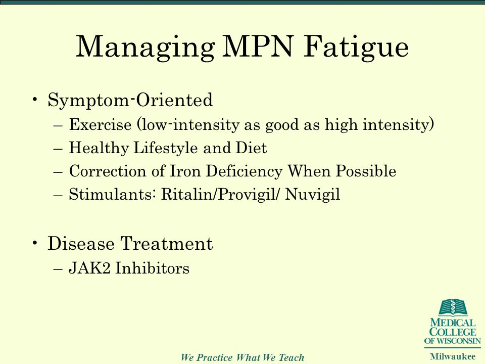 Managing MPN Fatigue Symptom-Oriented Disease Treatment