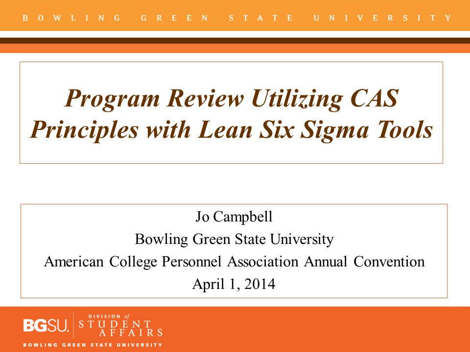 Program Review Utilizing CAS Principles with Lean Six Sigma Tools