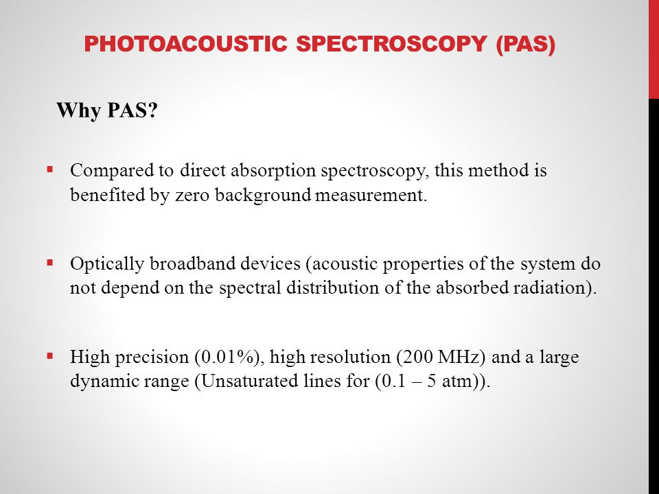 Photoacoustic spectroscopy (PAS)
