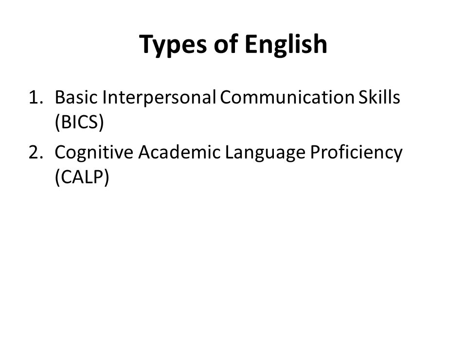 Types of English Basic Interpersonal Communication Skills (BICS)