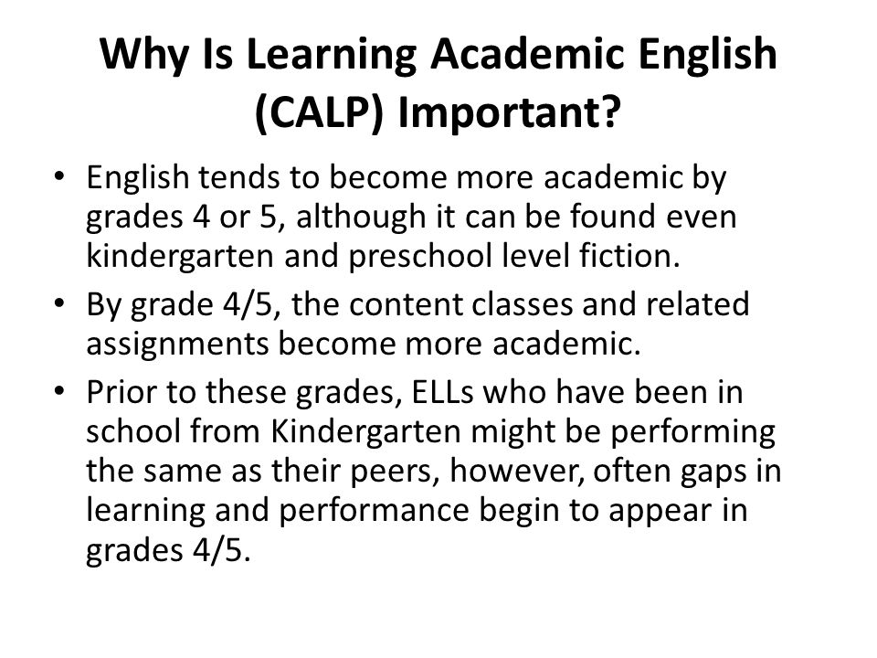Why Is Learning Academic English (CALP) Important