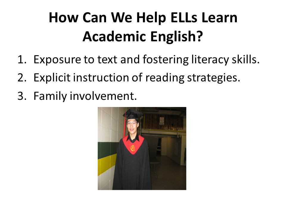 How Can We Help ELLs Learn Academic English