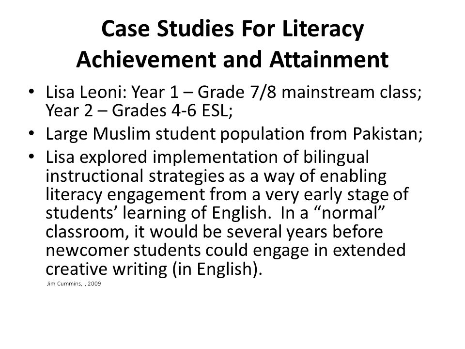 Case Studies For Literacy Achievement and Attainment