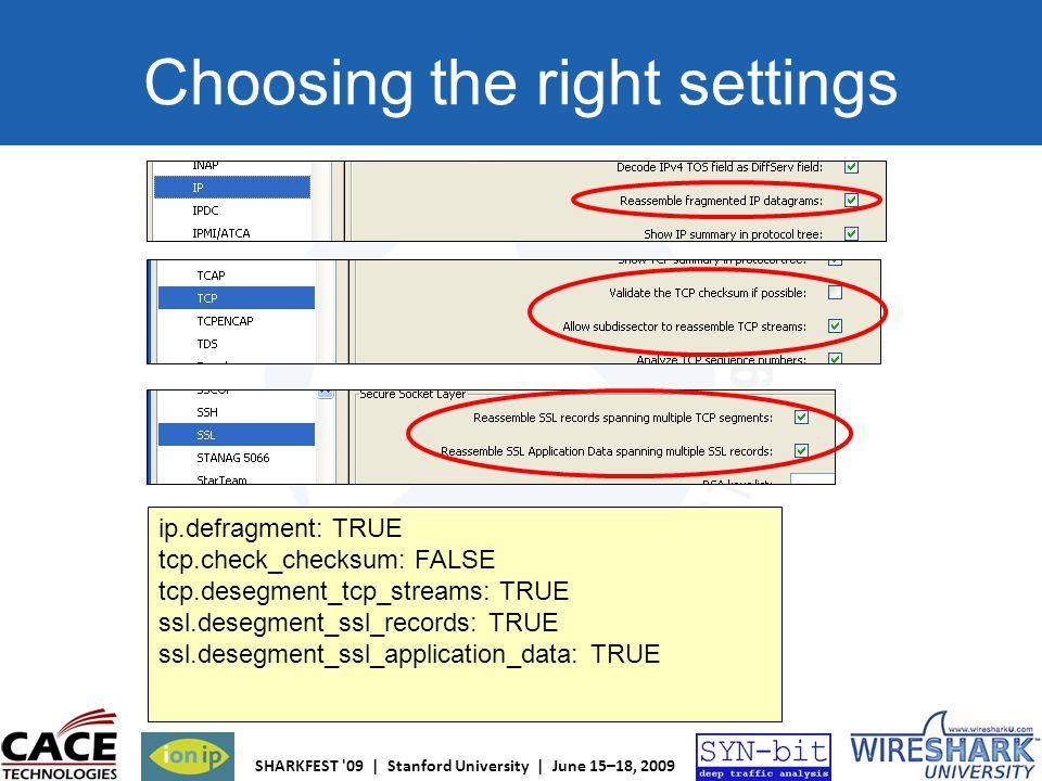 Choosing the right settings