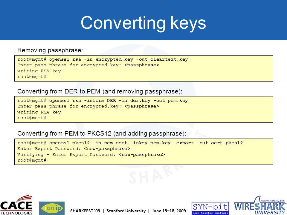 Converting keys Removing passphrase: