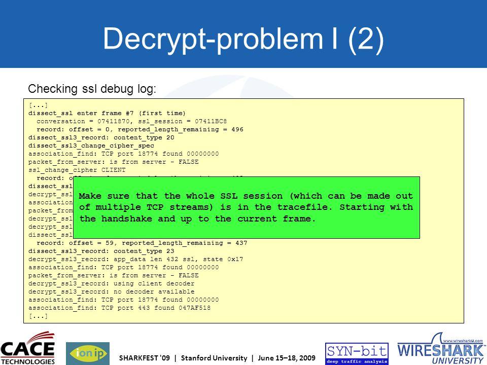 Decrypt-problem I (2) Checking ssl debug log: