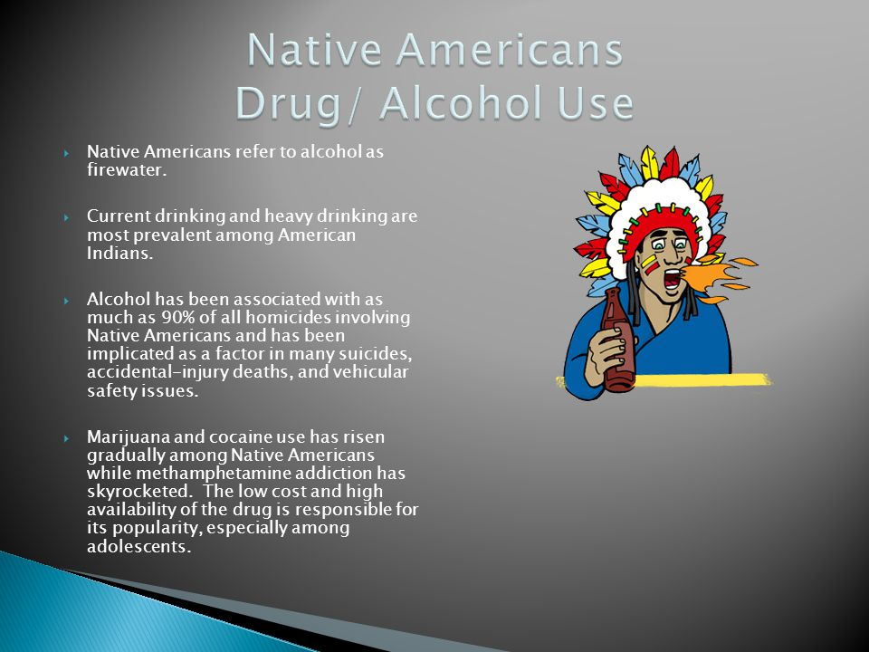Native Americans Drug/ Alcohol Use