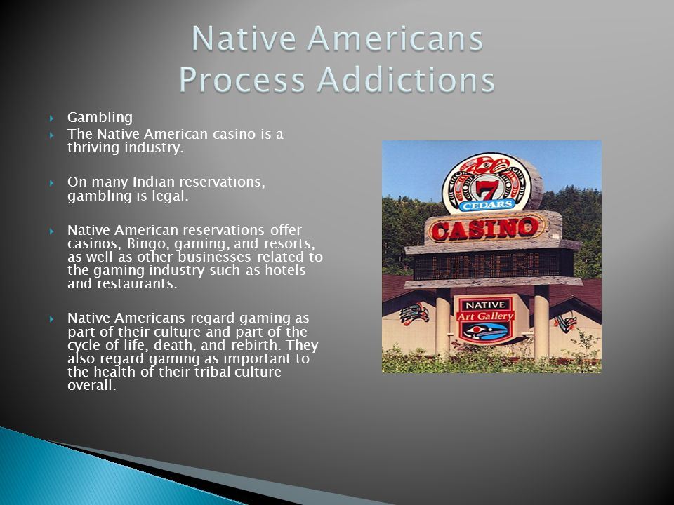 Native Americans Process Addictions