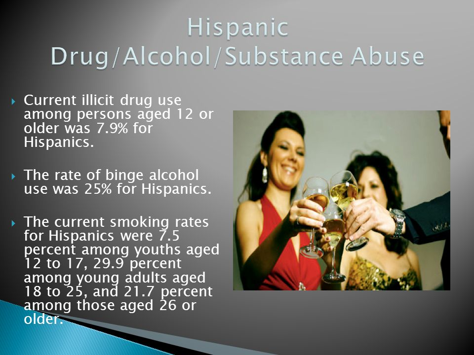 Hispanic Drug/Alcohol/Substance Abuse