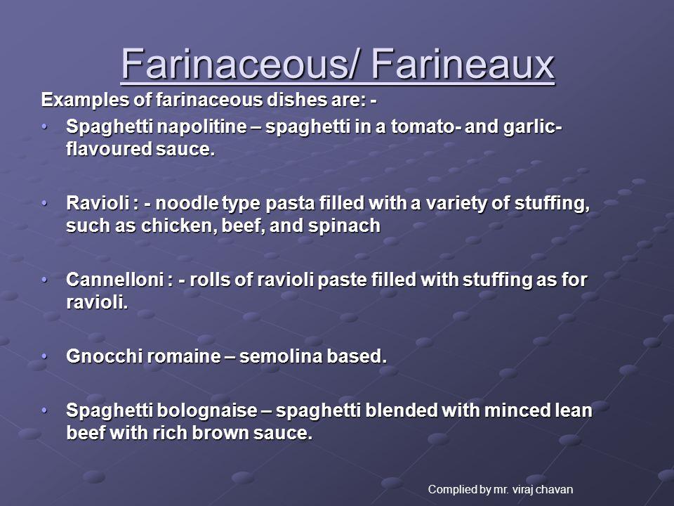 Farinaceous/ Farineaux