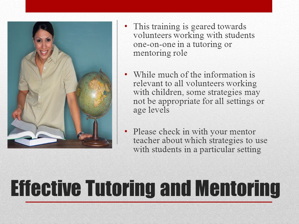 Effective Tutoring and Mentoring