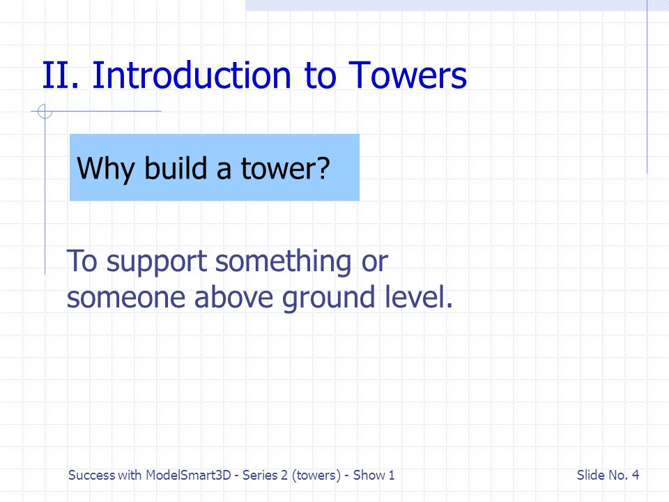 II. Introduction to Towers