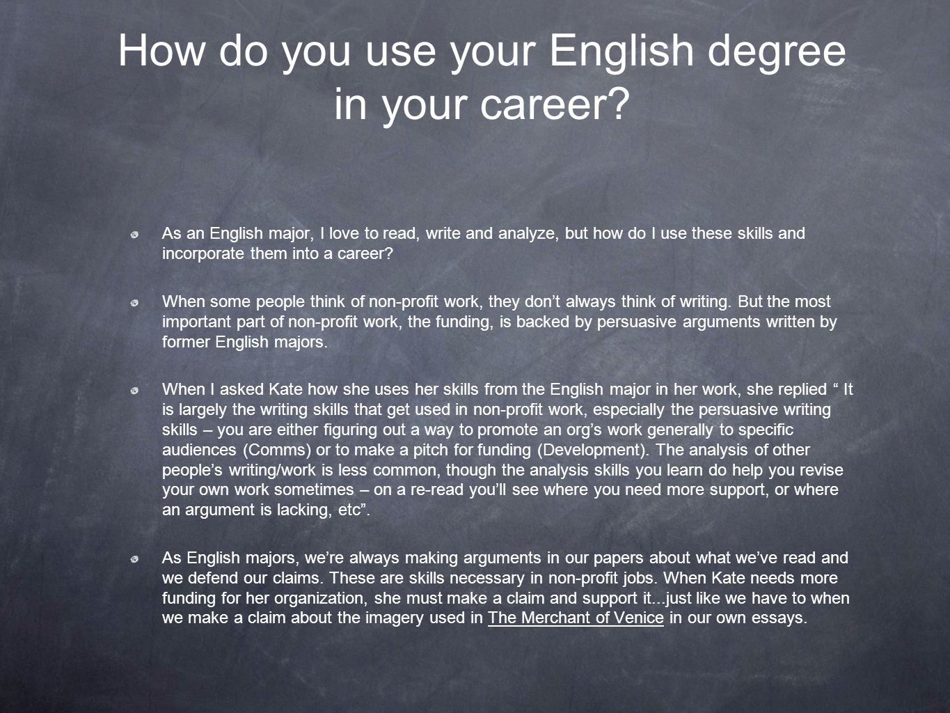How do you use your English degree in your career