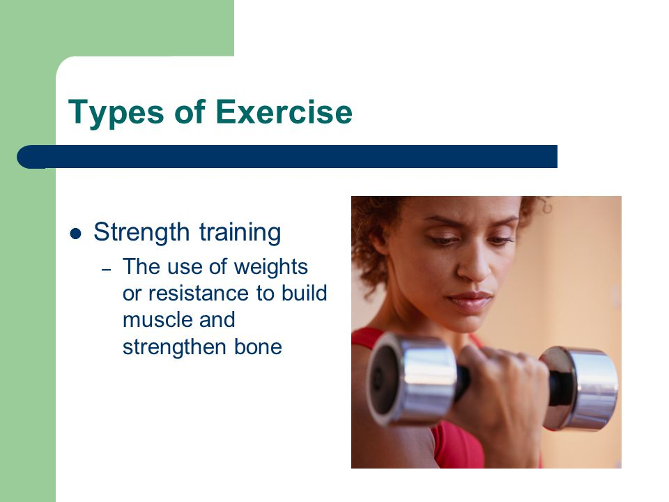 Types of Exercise Strength training