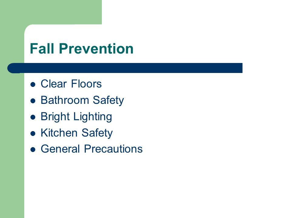 Fall Prevention Clear Floors Bathroom Safety Bright Lighting
