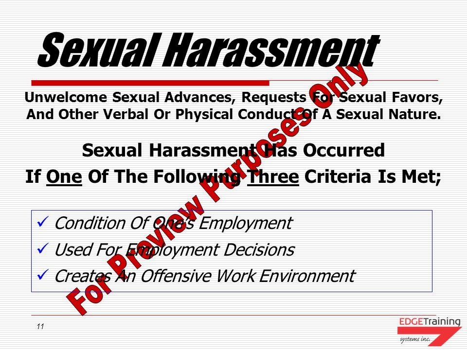 Sexual Harassment Sexual Harassment Has Occurred