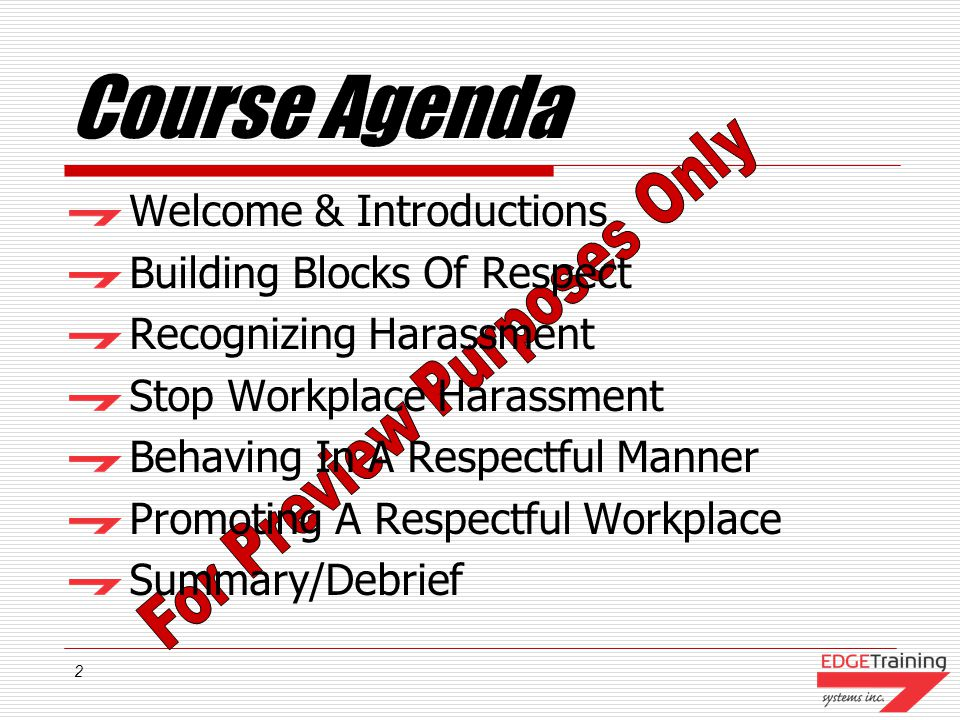Course Agenda Welcome & Introductions Building Blocks Of Respect