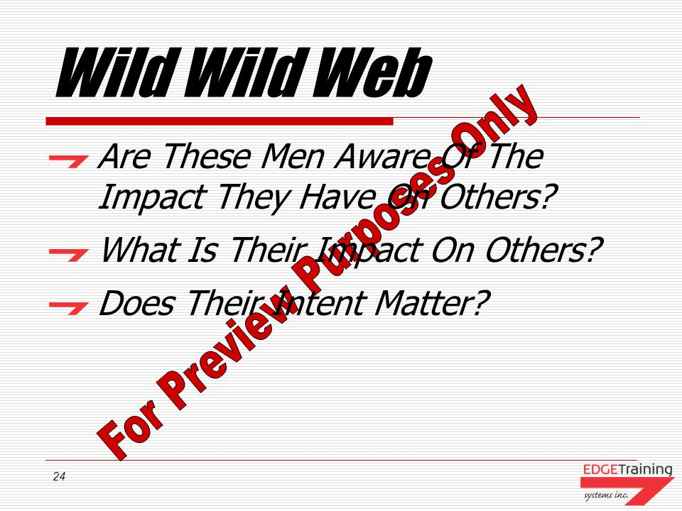 Wild Wild Web Are These Men Aware Of The Impact They Have On Others