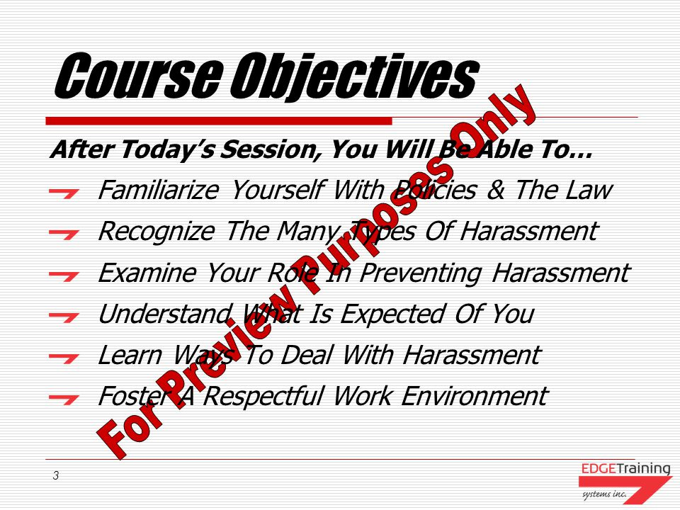 Course Objectives Familiarize Yourself With Policies & The Law