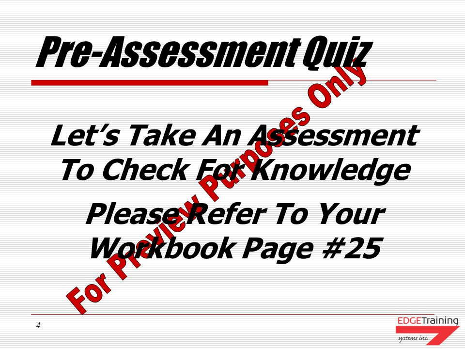 Pre-Assessment Quiz Let's Take An Assessment To Check For Knowledge