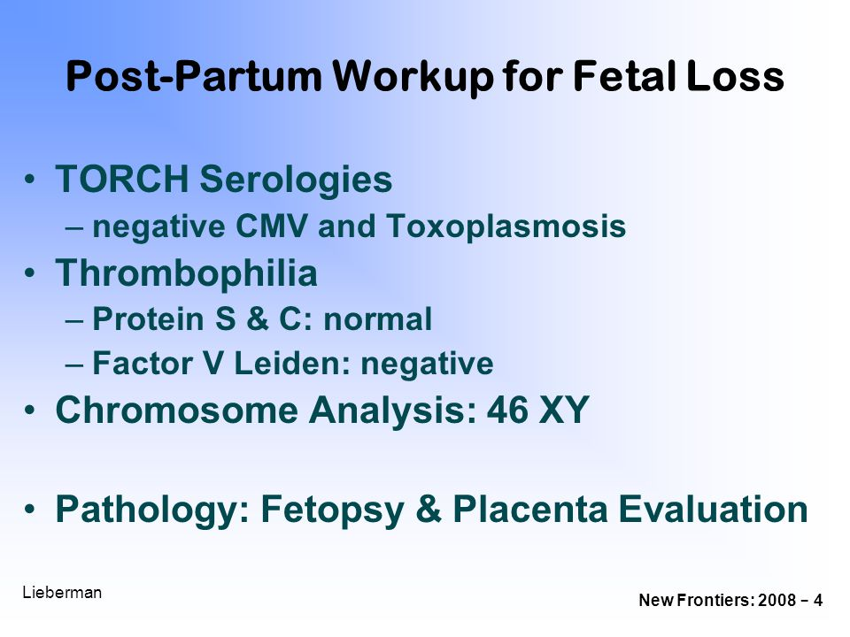 Post-Partum Workup for Fetal Loss