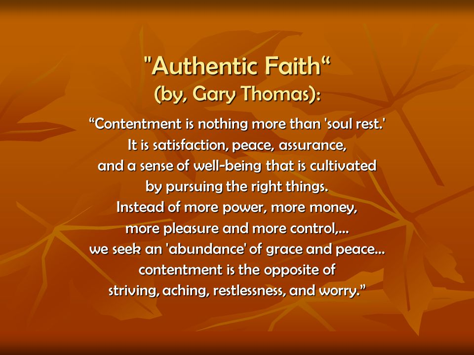 Authentic Faith (by, Gary Thomas):