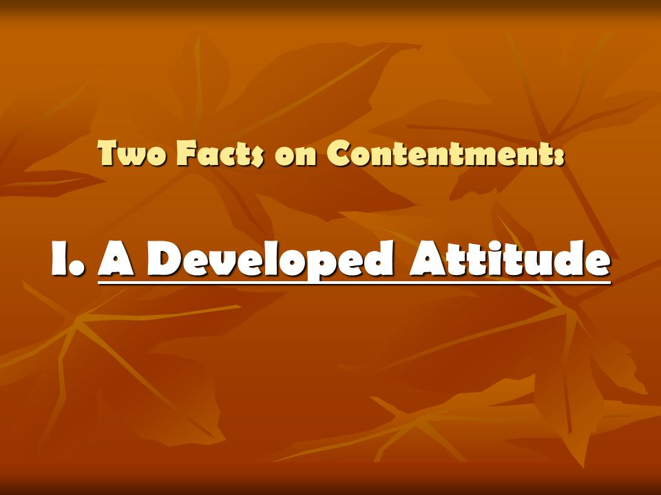 Two Facts on Contentment: