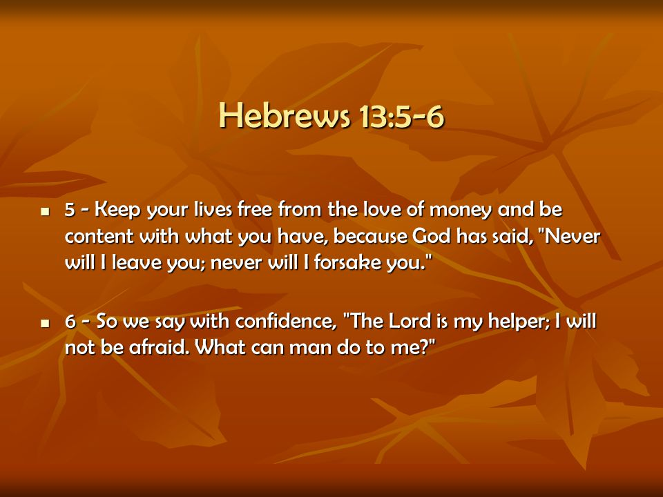 Hebrews 13:5-6