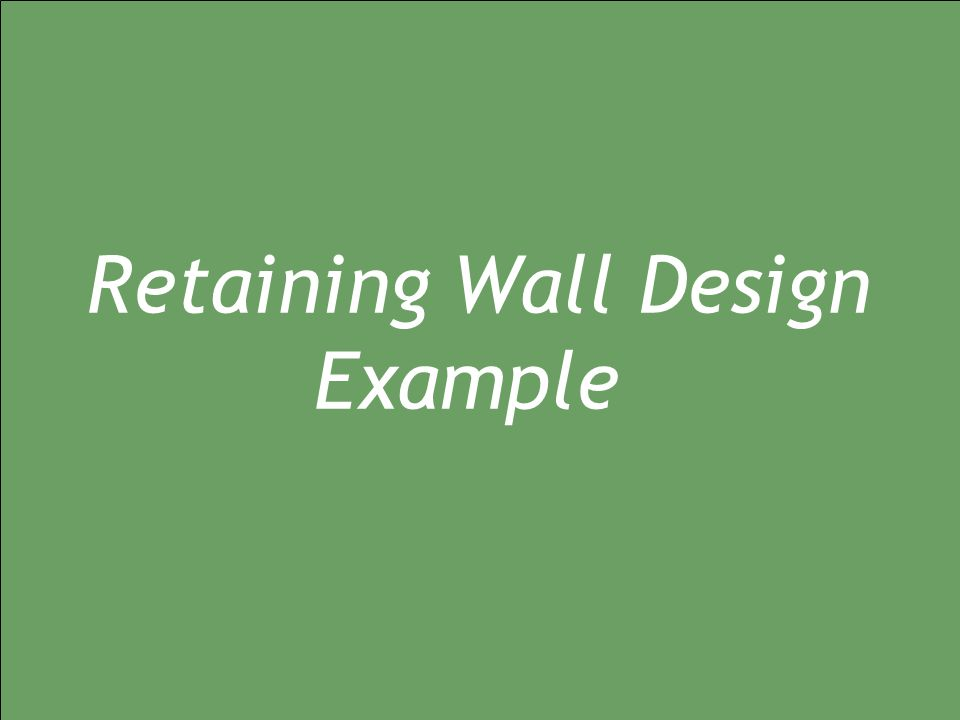 Retaining Wall Design Example