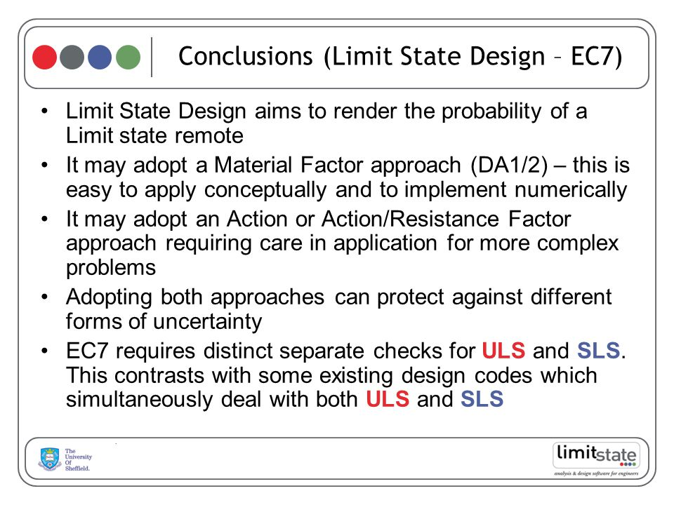 Conclusions (Limit State Design – EC7)