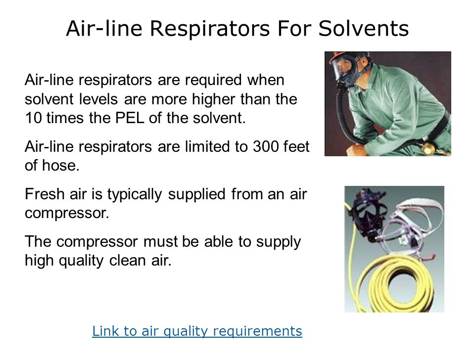 Air-line Respirators For Solvents