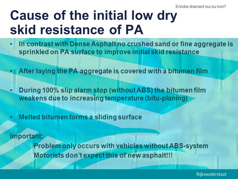 Cause of the initial low dry skid resistance of PA