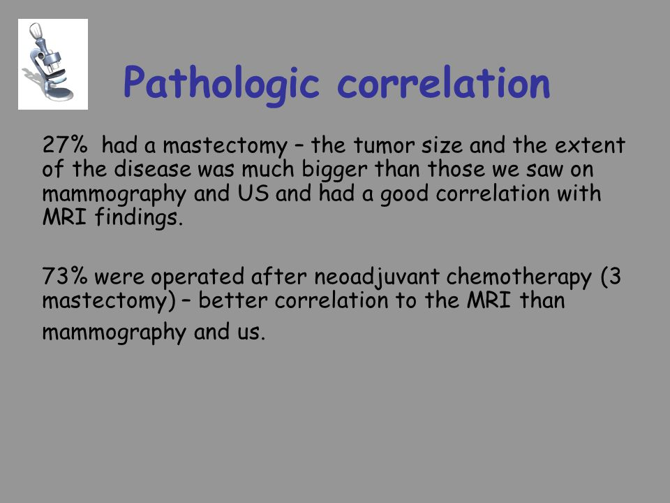 Pathologic correlation