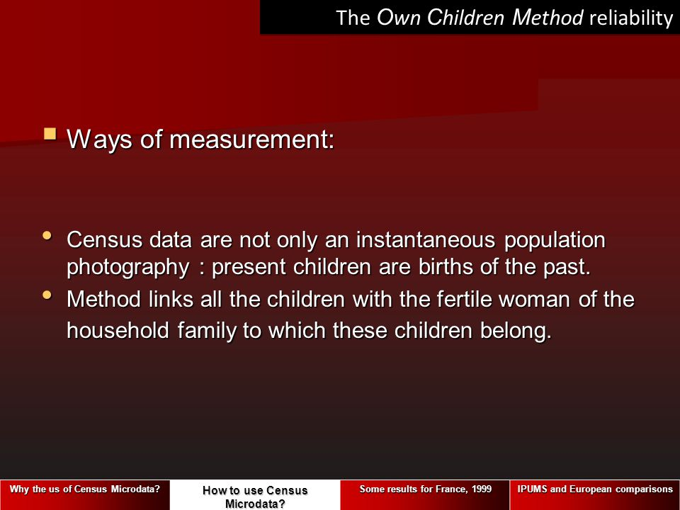 Ways of measurement: The Own Children Method reliability