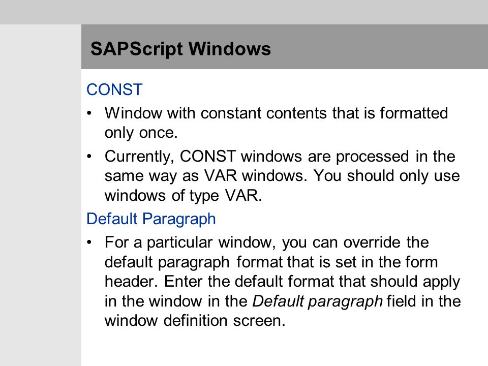 SAPScript Windows CONST