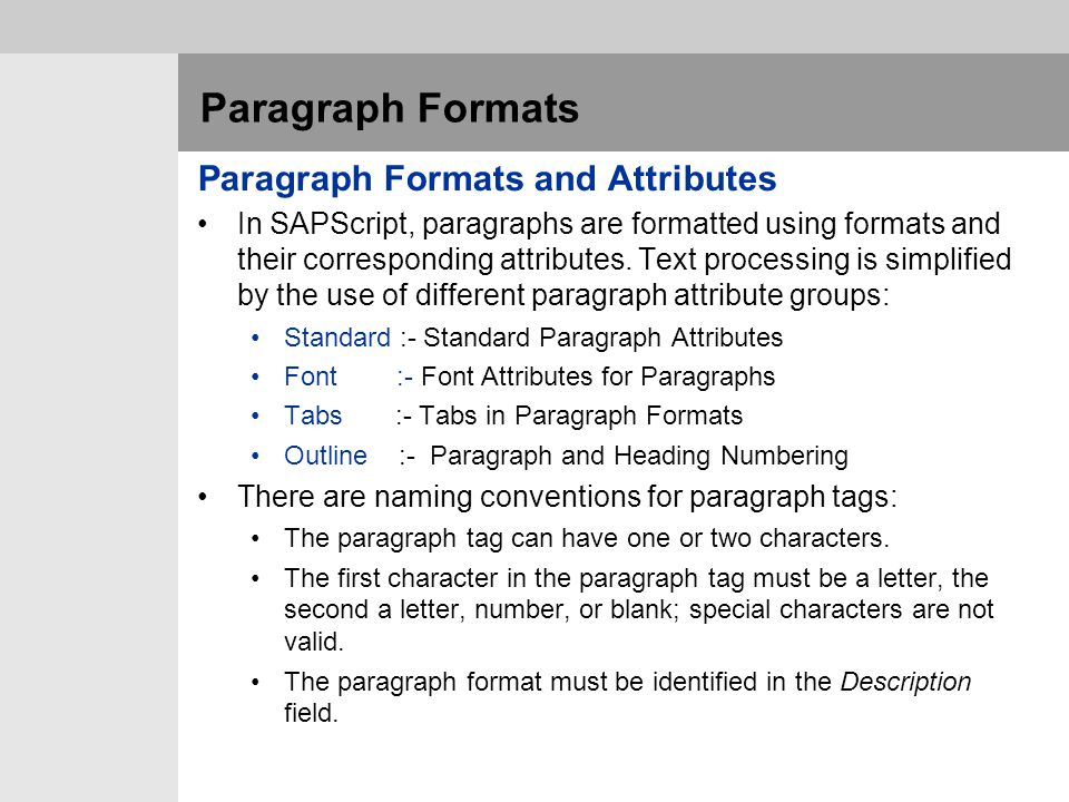 Paragraph Formats Paragraph Formats and Attributes