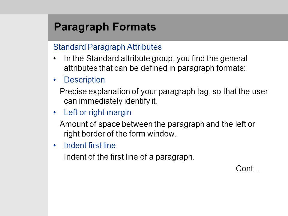 Paragraph Formats Standard Paragraph Attributes