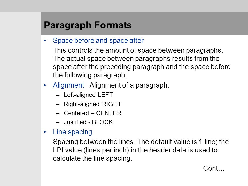 Paragraph Formats Space before and space after