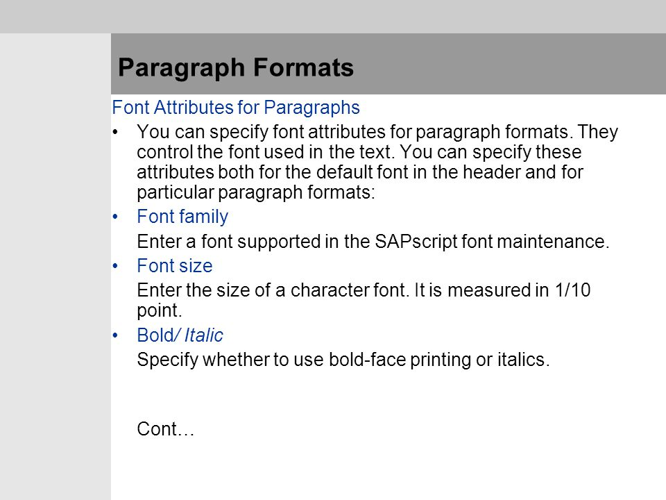 Paragraph Formats Font Attributes for Paragraphs