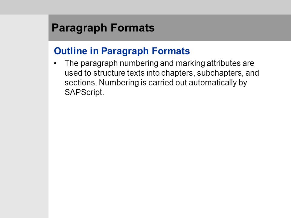 Paragraph Formats Outline in Paragraph Formats